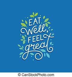 Vector logo design template with hand-lettering text - eat well, feel great