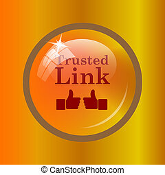 Trusted link icon. Internet button on colored background.