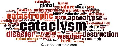 Cataclysm-horizon.eps - Cataclysm word cloud concept. Vector...