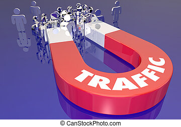 Traffic Magnet Attract Audience Viewers Customers 3d...
