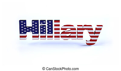 Hillary sign with american flag 3d illustration