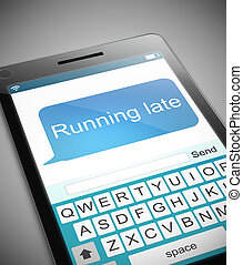 Running late message concept. - Illustration depicting a...