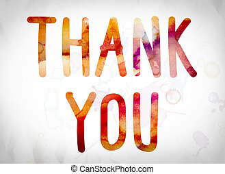 """Thank You Concept Watercolor Word Art - The word """"Thank You""""..."""