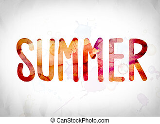"""Summer Concept Watercolor Word Art - The word """"Summer""""..."""