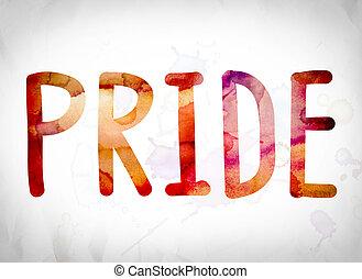 Orgulho, conceito, aquarela, palavra, arte