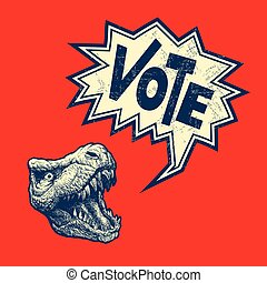 Vote Poster with T-rex head. vector illustration