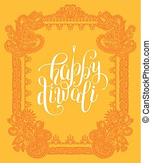 Happy Diwali greeting card with paisley ornamental frame...