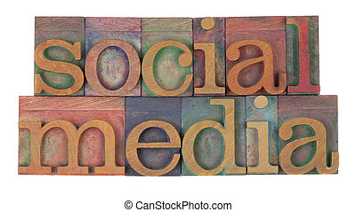 social media in vintage wooden letterpress printing blocks,...