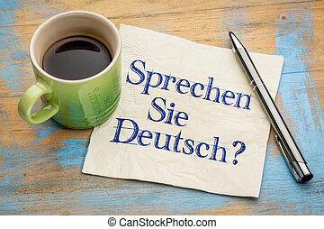 Sprechen Sie Deutsch? Do you speak German? Handwriting on a...