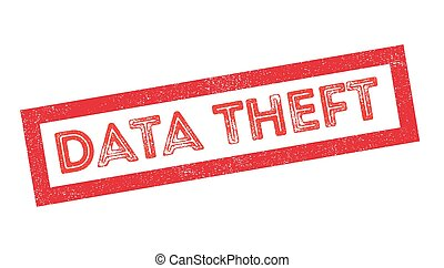 Data Theft rubber stamp on white Print, impress, overprint