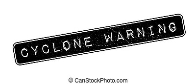 Cyclone Warning rubber stamp on white. Print, impress,...