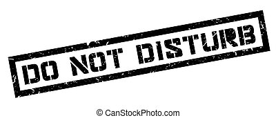 Do not disturb rubber stamp on white. Print, impress,...