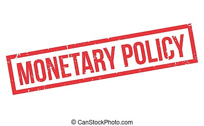 Monetary Policy rubber stamp on white Print, impress,...