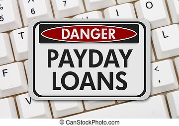 Online Payday Loans Danger Sign, A white danger sign with...