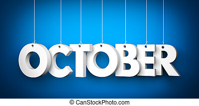 October - background - Octobe - word hanging on the string