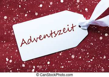 Label On Red Background, Snowflakes, Adventszeit Means...
