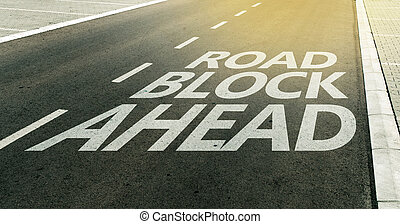 Road block ahead message on the highway lane, traffic signs...