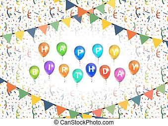 Happy birthday party background with balloons, buntings garlands and confetti