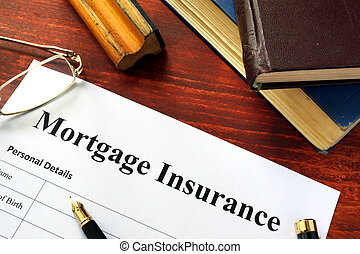 Mortgage insurance policy