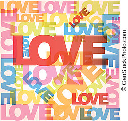LOVE vector background - Valentine heart from sweet love...