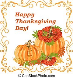 Happy Thanksgiving Day greeting card. Oange pumpkins with...
