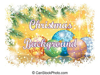 Christmas Background with Fir and Balls - Background for...