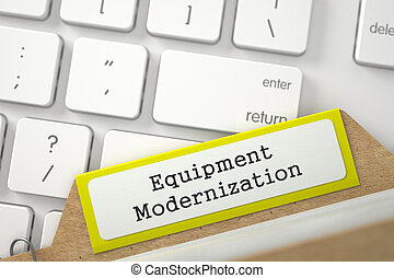 Sort Index Card with Equipment Modernization. 3D - Equipment...