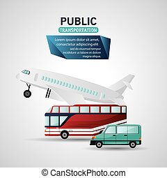 Public Transportation vehicles design - Bus airplane and car...