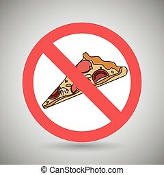 pizza fast food unhealth prohibited vector illustration eps...