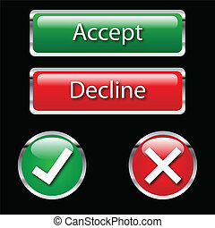 Accept and Deny Buttons