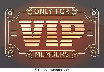 VIP only for members dark red and gold tones design. Vector...