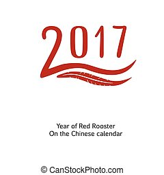 Chinese year of rooster 2017 , numbers with design element
