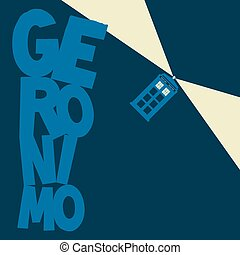 Police Box flying with word Geronimo vector illustration. -...