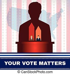 Digital vector usa election candidate tribune, your vote...