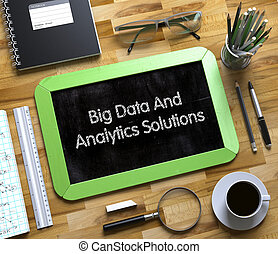 Big Data And Analytics Solutions on Small Chalkboard 3D -...