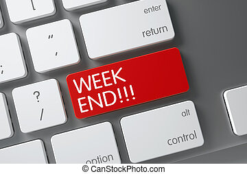 Week End CloseUp of Keyboard. 3D. - Week End Concept: White...