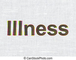 Healthcare concept: Illness on fabric texture background