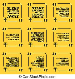 Set of motivational quotes about sleeping, heart, attitude,...