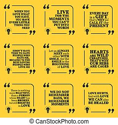 Set of motivational quotes about love, moments, present,...