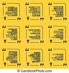 Set of motivational quotes about darkness, light, faith,...