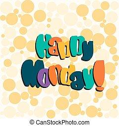 Happy monday Clip Art Vector Graphics. 584 Happy monday EPS ...