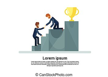 Two Business Man Climb Stairs Podium Golden Cup Successful Team Teamwork Concept