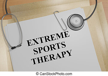 Extreme Sports Therapy concept - 3D illustration of 'EXTREME...