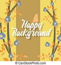 Happy Flourish Background Vector Illustration