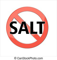 no salt sign Red prohibition sign. Stop symbol. Vector