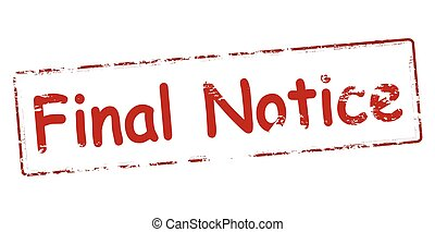 Final notice - Rubber stamp with text final notice inside,...