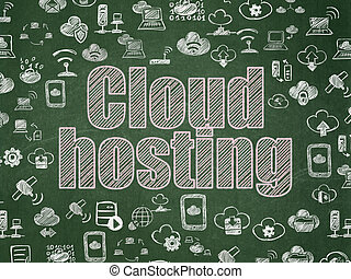 Cloud computing concept: Cloud Hosting on School board background