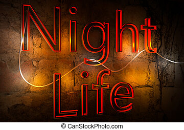 "Inscription ""Night Life"" - Fluorescent luminous inscription..."