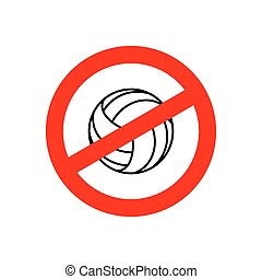 Stop volleyball. Prohibited team game. Red prohibition sign....