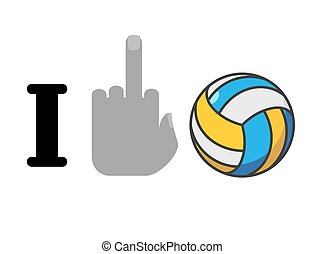 I hate volleyball. Fuck symbol of hatred and ball. Logo for...